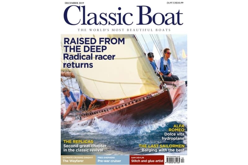 Published in CLASSIC BOAT for December 2019
